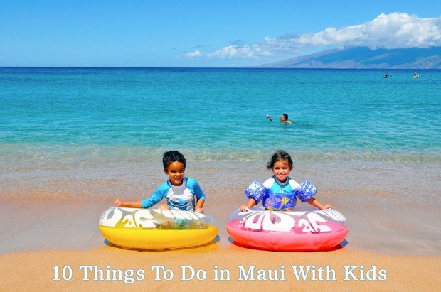 ten things to do in maui with kids