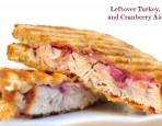 Leftover Turkey, Gruyere, and Cranberry Aioli Panini